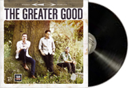 The Greater Good LP